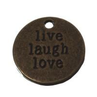 """Metallanhänger """"Live Laugh Love"""", rund, 20 mm, bronzefarben"""