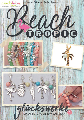 DIY Online Magazin Glückswerke 5 Tropical Beach
