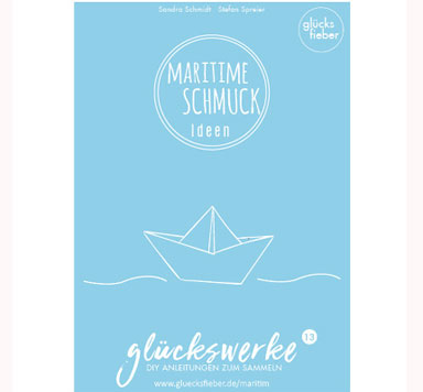 Glückswerke 13 Maritime Schmuckideen kaufen