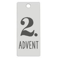 Edelstahl Anhänger, Rechteck, 16 x 38 mm, Motiv: 2.Advent, silberfarben