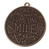 "Metallanhänger Motto ""Be the reason someone smiles today"", versilbert, ca. 30 mm"