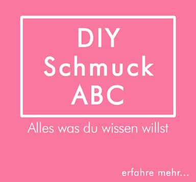 DIY Schmuck ABC entdecken