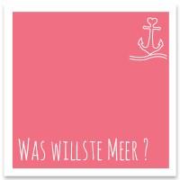 "Schmuckkarte ""Was Willste Meer"", quadratisch, Größe 8,5 x 8,5 cm"