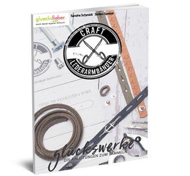 Online Magazin Glückswerke 6 Craft Lederarmbänder