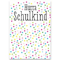 """Schmuckkarte, """"Hurra Schulkind"""", rechteckig, Größe 8,5 x 12 cm"""
