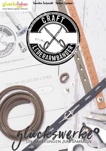 DIY Online Magazin Glückswerke 6 Craft Lederarmbänder