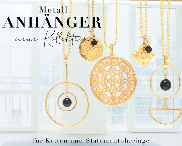 neue Metallanhänger Kollektion